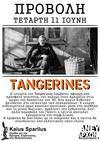 Προβολή: Tangerines (2013)
